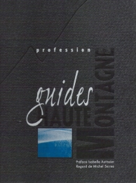 Profession Guides de haute montagne
