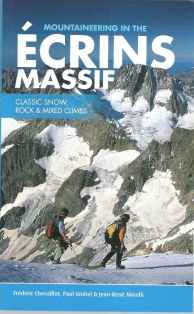 Mountaineering in  the Ecrins massif Classic Snow, Rock & Mixed Climbs